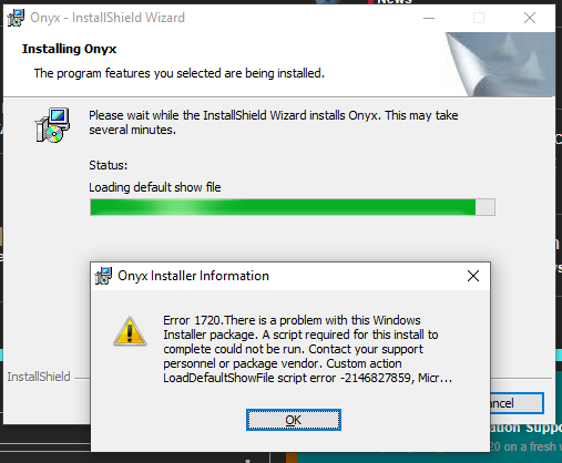Error 1720 when installing Onyx 4 0 1010 - Installers and